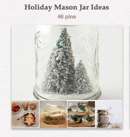 Holiday Mason Jars Pinterest Board