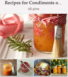Recipes for Condiments Pinterest Board