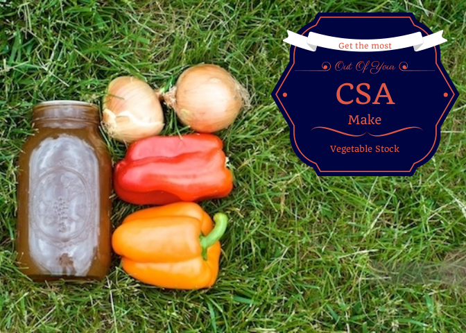 Get the most out of your CSA