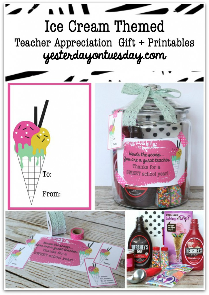 Ice Cream Themed Teacher Appreciation Gift and Printables