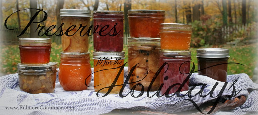 Preserves fit for the Holidays from Fillmore Container