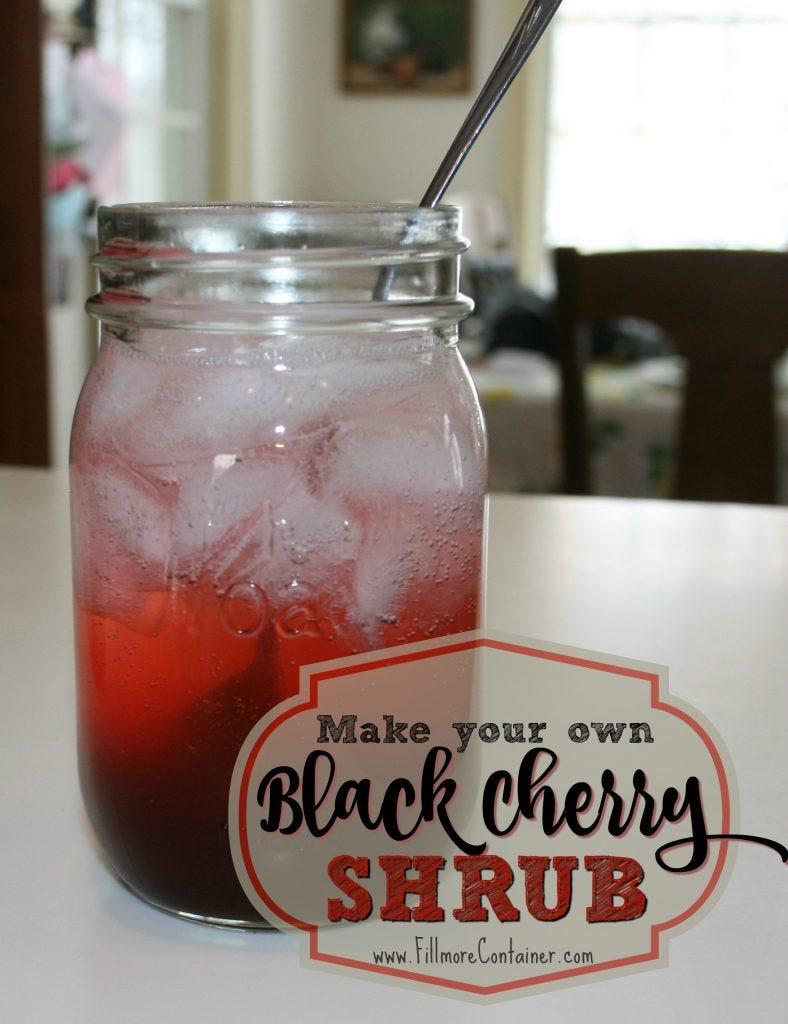 Black Cherry Shrub Recipe Fillmore Container
