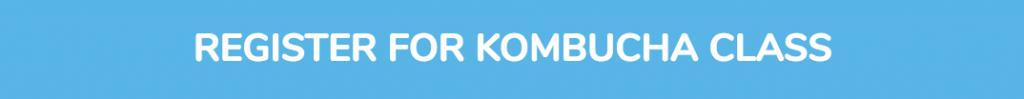 Register for Kombucha