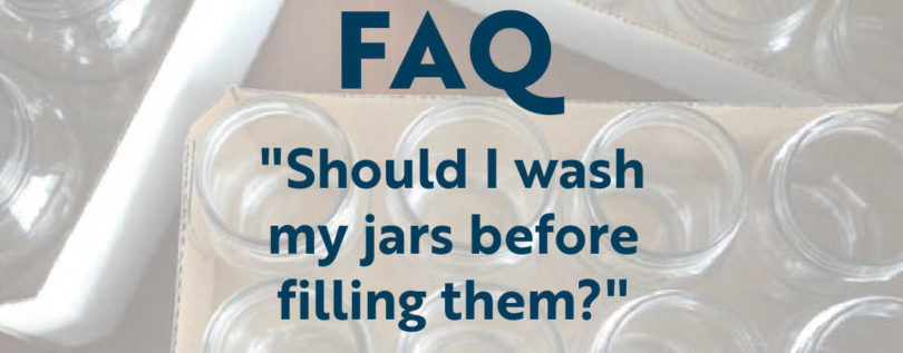 Should you wash jars before using