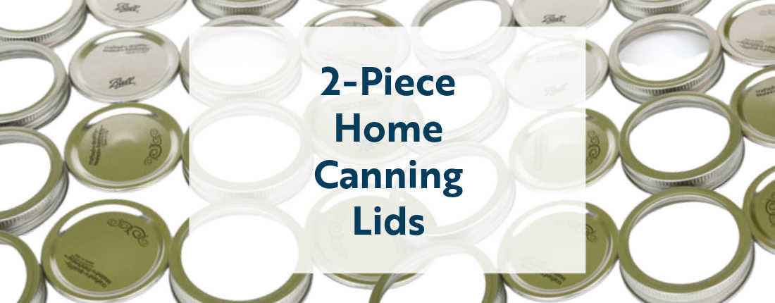 two-piece home canning lids