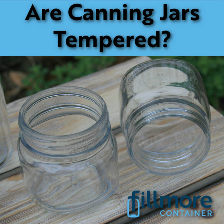 Are canning jars tempered